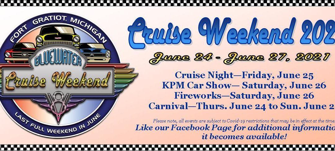 Blue Water Cruise Weekend 2021